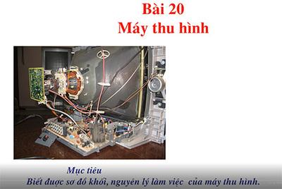 Bài 20 : Máy thu hình - Máy thu hình không dây