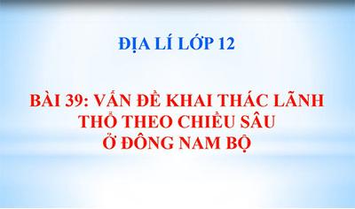 Bài 39: Đông Nam Bộ