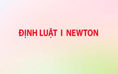 Bài 9: Định luật I NiuTon