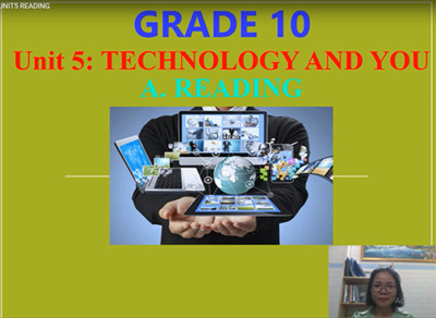Unit 5: Technology and you: Reading, Listening