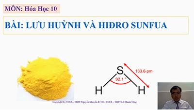 Bài 30 : Lưu huỳnh và hiđro sunfua